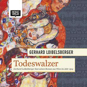 Todeswalzer von Loibelsberger,  Gerhard
