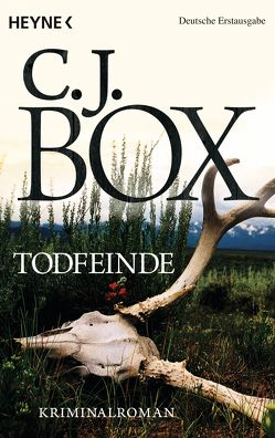 Todfeinde von Box,  C. J., Heckmann,  Andreas