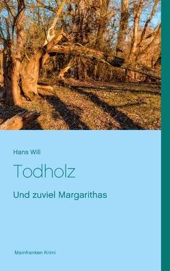 Todholz von Will,  Hans