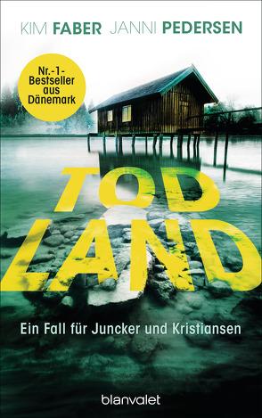 Todland von Faber,  Kim, Hüther,  Franziska, Pedersen,  Janni