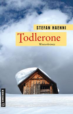 Todlerone von Haenni,  Stefan