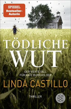Tödliche Wut von Augustin,  Helga, Castillo,  Linda