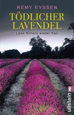 Tödlicher Lavendel von Eyssen,  Remy