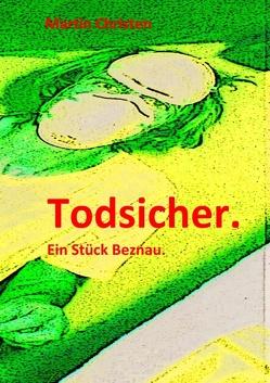 Todsicher. von Christen,  Martin