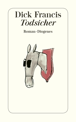 Todsicher von Francis,  Dick, Westermayr,  Tony