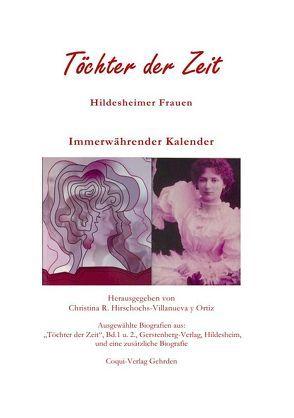 Töchter der Zeit – Hildesheimer Frauen von Hirschochs,  Christina R.