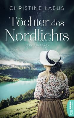 Töchter des Nordlichts von Kabus,  Christine