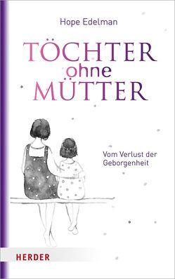 Töchter ohne Mütter von Edelman,  Hope