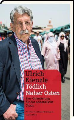 Tödlich Naher Osten von Kienzle,  Ulrich