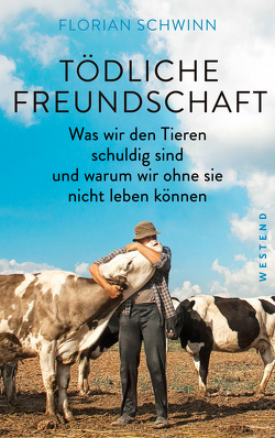 Tödliche Freundschaft von Schwinn,  Florian