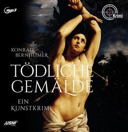 Tödliche Gemälde von Bernheimer,  Konrad O, Umbach,  Martin