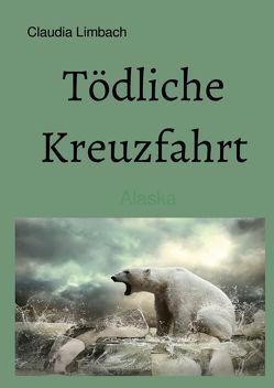 Tödliche Kreuzfahrt von Limbach,  Claudia