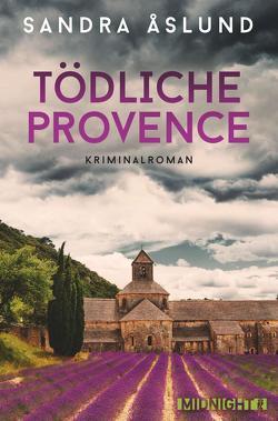 Tödliche Provence von Åslund,  Sandra