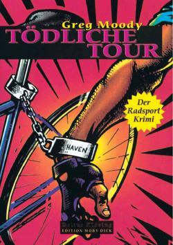 Tödliche Tour von Moody,  Greg