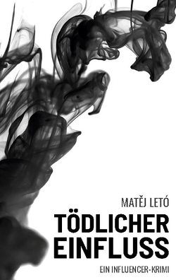 Tödlicher Einfluss von Letó,  Matej