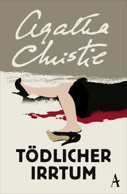 Tödlicher Irrtum von Christie,  Agatha, Gotfurt,  Dorothea