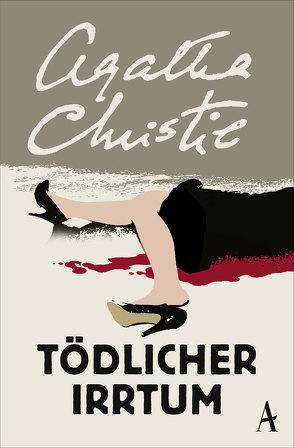 Tödlicher Irrtum von Christie,  Agatha, Gotfurth,  Dorothea