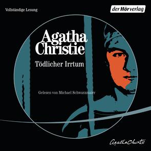 Tödlicher Irrtum von Christie,  Agatha, Gotfurt,  Dorothea, Schwarzmaier,  Michael