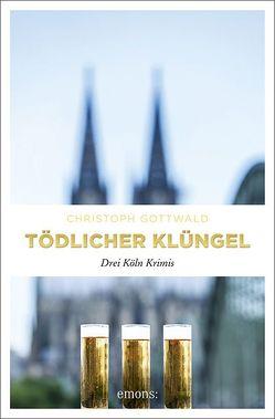 Tödlicher Klüngel von Gottwald,  Christoph
