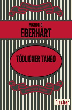 Tödlicher Tango von Eberhart,  Mignon G., Hummel-Hänseler,  Hedi, Sandberg,  Mechtild