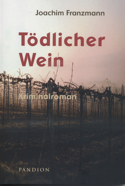 Tödlicher Wein von Franzamn,  Joachim