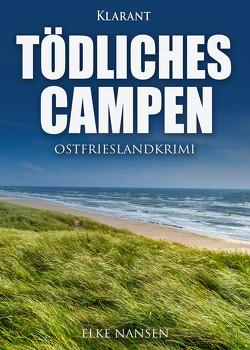 Tödliches Campen. Ostfrieslandkrimi von Nansen,  Elke