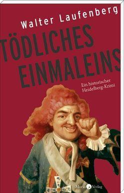 Tödliches Einmaleins von Laufenberg,  Walter
