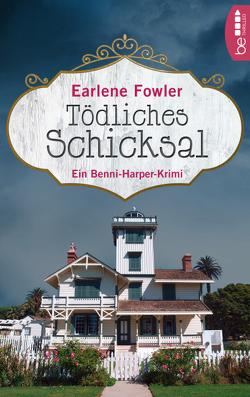 Tödliches Schicksal von Fowler,  Earlene, Häusler,  Barbara