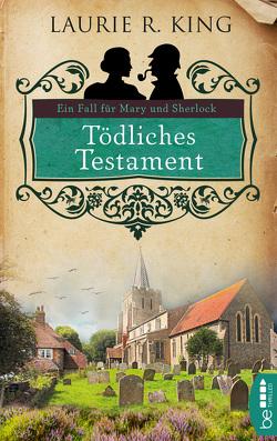 Tödliches Testament von King,  Laurie R., Malsch,  Eva