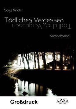 Tödliches Vergessen – Großdruck von Kindler,  Sonja