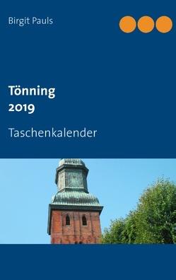 Tönning 2019 von Pauls,  Birgit