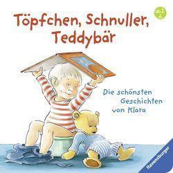 Töpfchen, Schnuller, Teddybär von Hansson,  Gunilla