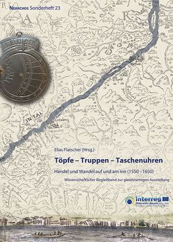 Töpfe – Truppen – Taschenuhren von Flatscher,  Elias, Stadler,  Harald