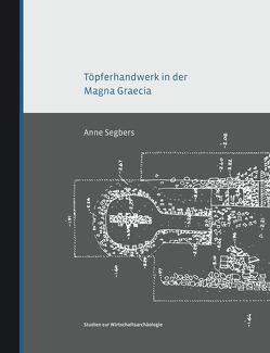 Töpferhandwerk in der Magna Graecia von Segbers,  Anna