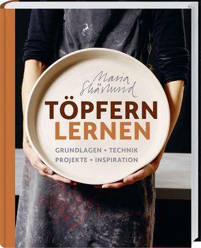 Töpfern lernen von Skärlund,  Maria