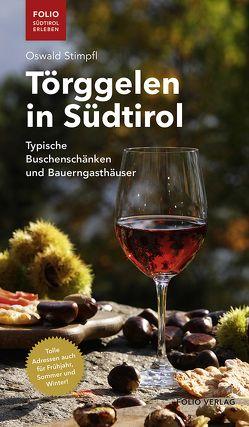 Törggelen in Südtirol von Stimpfl,  Oswald