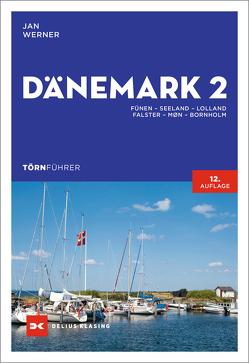 Törnführer Dänemark 2 von Jacob,  Christine, Strauch,  Morten, Werner,  Jan