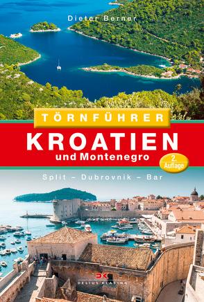 Törnführer Kroatien und Montenegro von Berner,  Dieter