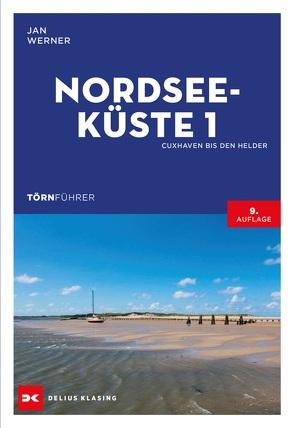 Törnführer Nordseeküste 1 von Werner,  Jan