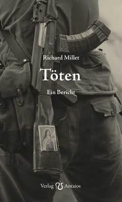 Töten von Kaiser,  Benedikt, Millet,  Richard, Nitsch,  Christa