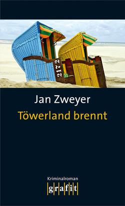 Töwerland brennt von Zweyer,  Jan