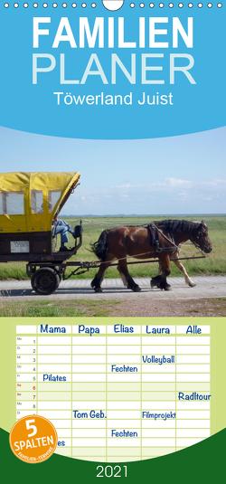 Töwerland Juist – Familienplaner hoch (Wandkalender 2021 , 21 cm x 45 cm, hoch) von Geißler,  Uli