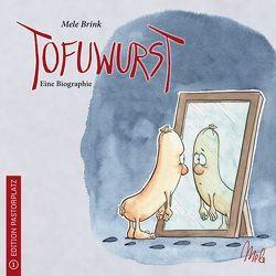 Tofuwurst von Brink,  Mele