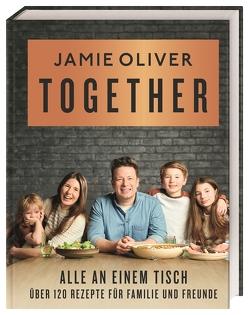 Together – Alle an einem Tisch von Oliver,  Jamie
