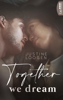 Together we dream von Loogen,  Justine
