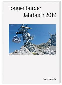 Toggenburger Jahrbuch 2019 von Diverse