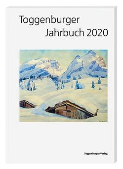 Toggenburger Jahrbuch 2020 von Diverse