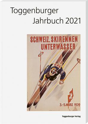 Toggenburger Jahrbuch 2021 von Büchler,  Hans