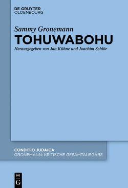 Tohuwabohu von Gronemann,  Sammy, Kühne,  Jan