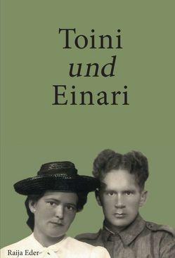 Toini und Einari von Eder,  Raija